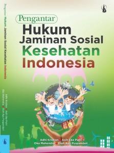 Baroindo Menghadirkan Buku Pengantar Hukum Jaminan Sosial Kesehatan Indonesia